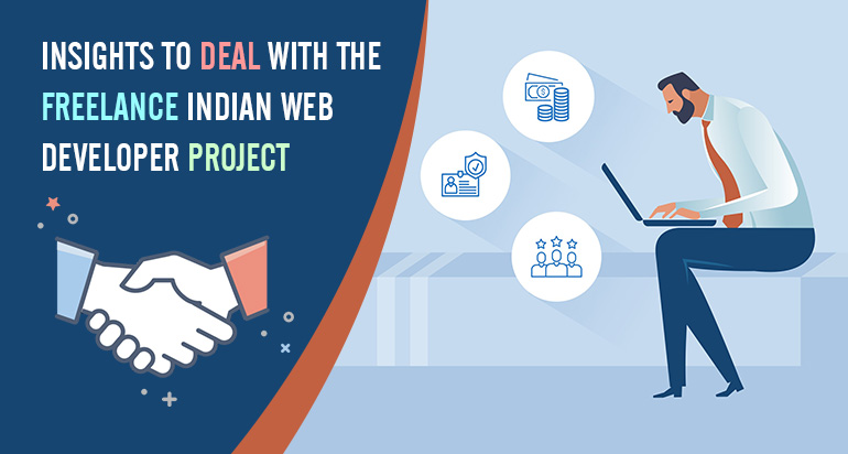 Insights to Deal with the Freelance Indian Web Developer Project